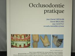 OCCLUSODONTIE PRATIQUE